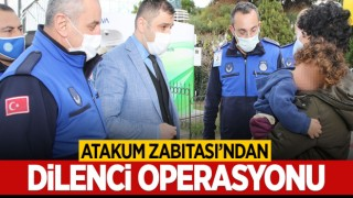 Atakum Zabıtası'ndan Dilenci Operasyonu