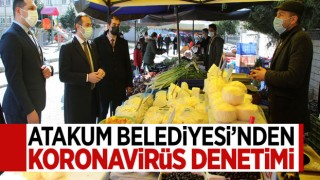 ATAKUM'DA SIKI KORONAVİRÜS DENETİMİ