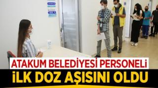 Atakum Belediyesi personeli ilk doz aşısını oldu
