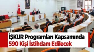 İŞKUR Programları Kapsamında 590 Kişi İstihdam Edilecek