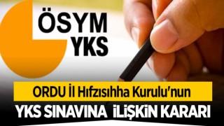Ordu İl Hıfzıssıhha Kurulu'nun YKS sınavına ilişkin aldığı kararar