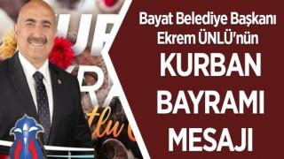 Bayat Belediye Başkanı Ekrem ÜNLÜ'nün Kurban Bayramı Mesajı