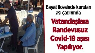 Bayat ilçesinde kurulan aşı çadırında vatandaşlara randevusuz Covid-19 aşısı yapılıyor.
