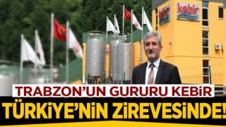 Trabzon'un gururu KEBİR TÜRKİYE'NİN ZİRVESİNDE
