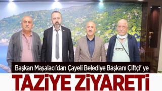 Başkan Maşalacı'dan Çayeli Belediye Başkanı Çiftçi' ye Taziye Ziyareti