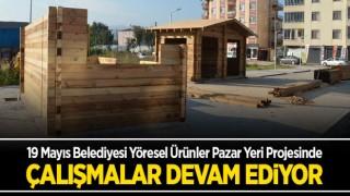19 Mayıs Belediyesi Yöresel Ürünler Pazar Yeri Projesinde çalışmalar devam ediyor.