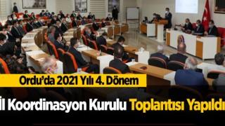 2021 Yılı 4. Dönem İl Koordinasyon Kurulu Toplantısı Yapıldı