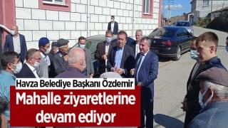Havza Belediye Başkanı Özdemir mahalle ziyaretlerine devam ediyor