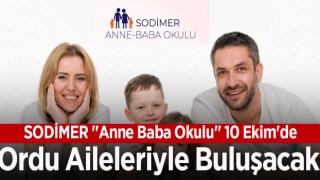 """SODİMER """"Anne Baba Okulu"""" 10 Ekim'de Ordu Aileleriyle Buluşacak"""