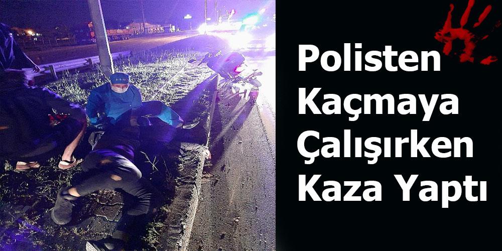 Motosiklet Kullanırken Alkol Alan Sürücü Polisten Kaçmaya Çalışırken Kaza Yaptı