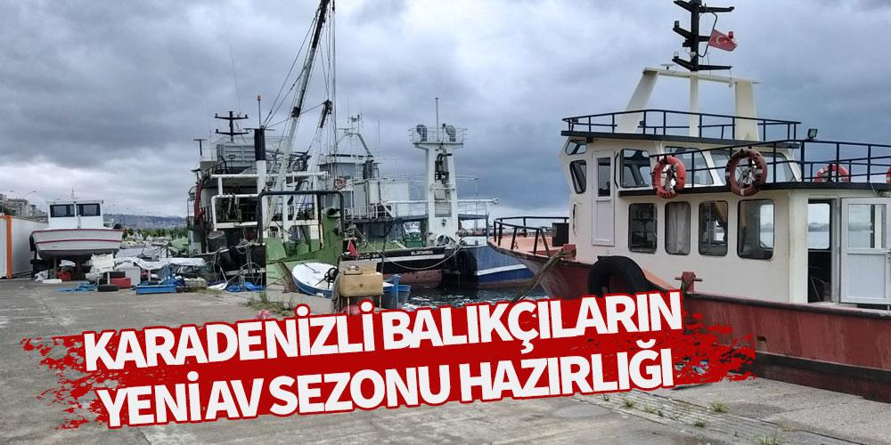 Karadenizli balıkçıların yeni av sezonu hazırlığı