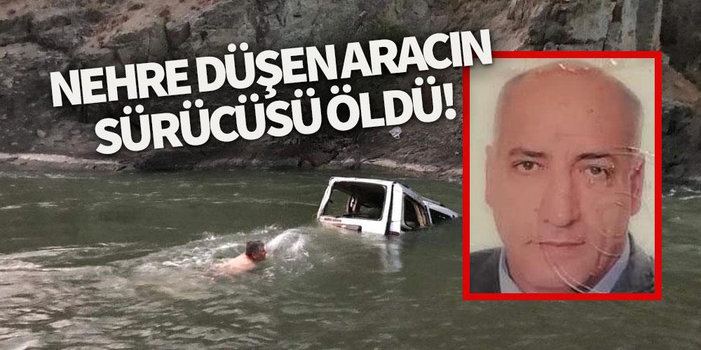Nehre düşen hafif ticari aracın sürücüsü öldü!