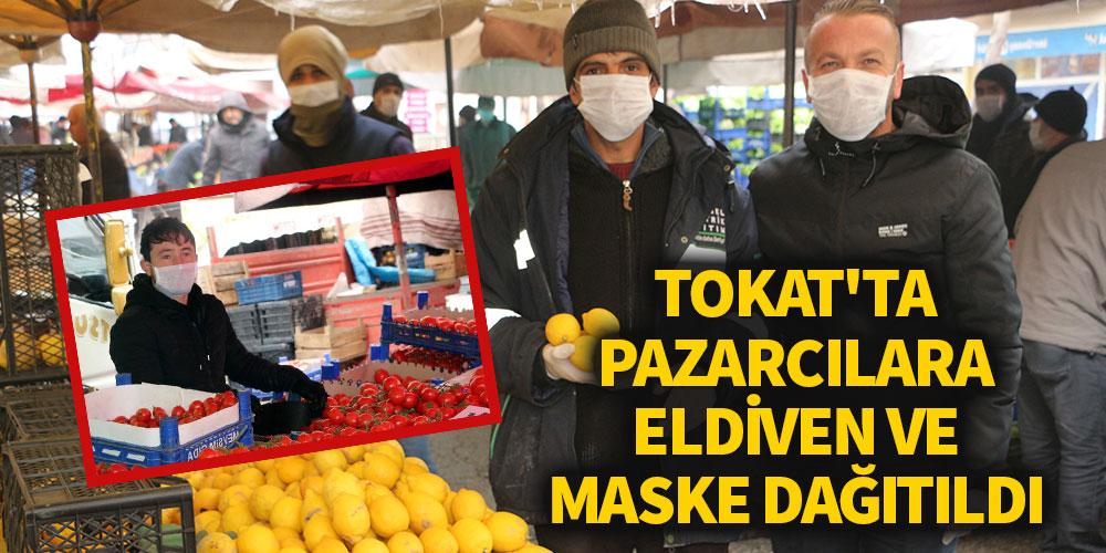 Tokat'ta pazarcılara eldiven ve maske dağıtıldı