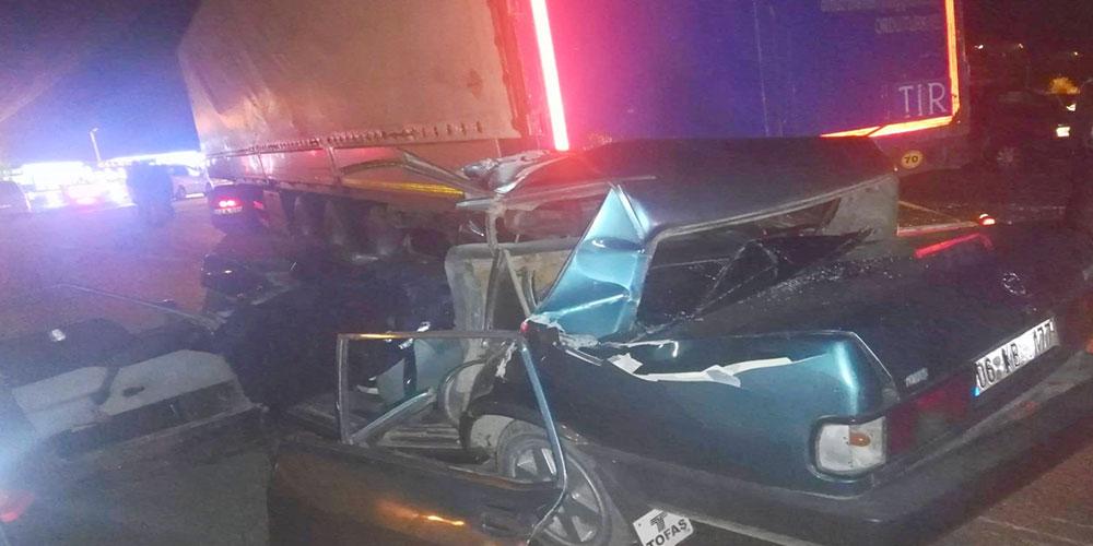TIR'a arkadan çarpan otomobilin sürücüsü öldü