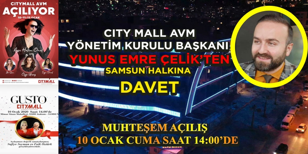 YUNUS EMRE ÇELİK'TEN SAMSUN HALKINA DAVET !